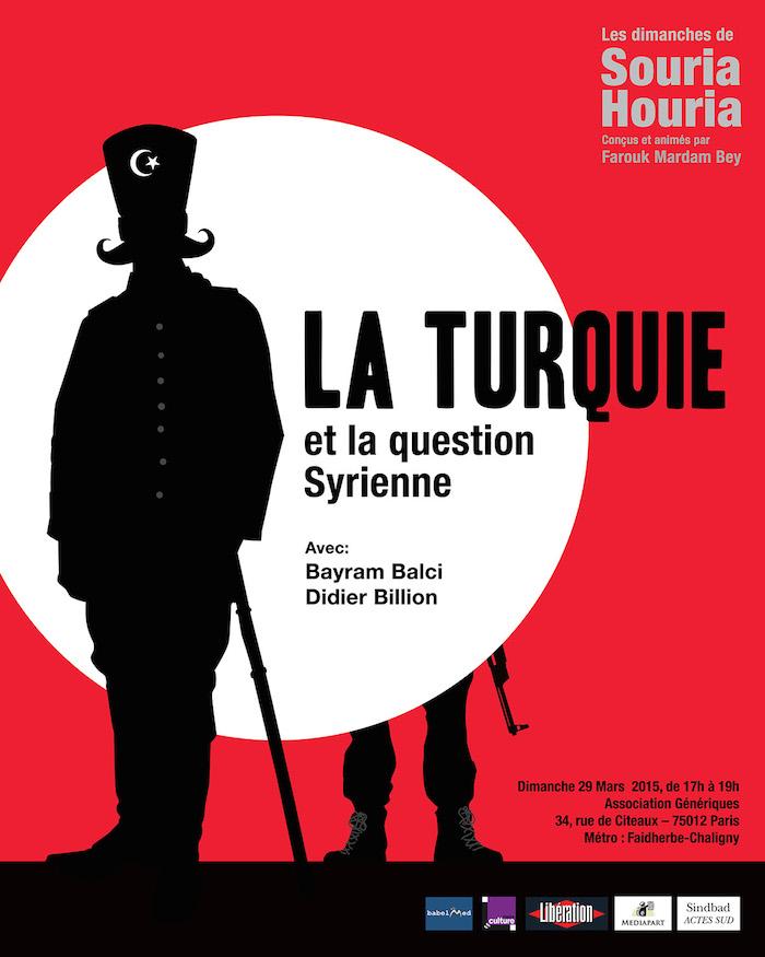 «La Turquie et la question syrienne» avec Didier Billion et Bayram Balci