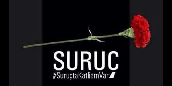 Attentat à Suruç : « Nous connaissons les assassins ainsi que leurs soutiens ! »