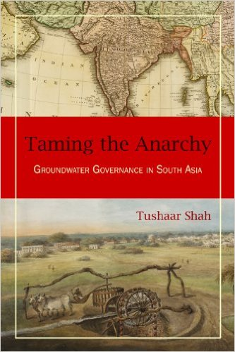 Fiche de lecture : Tushaar Shah, « Taming the Anarchy : Groundwater Governance in South Asia »