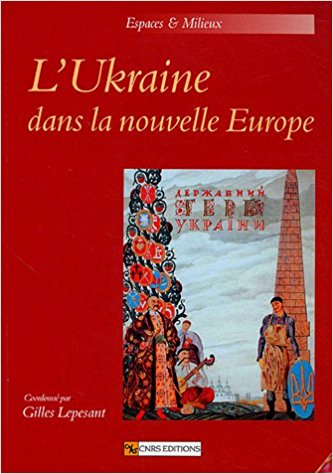L'Ukraine dans la nouvelle Europe (I)